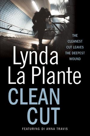 Clean Cut by Lynda La Plante book cover