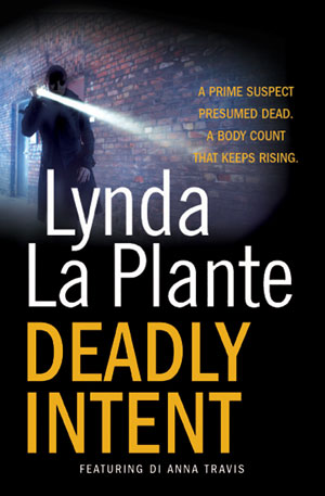 Deadly Intent by Lynda La Plante book cover