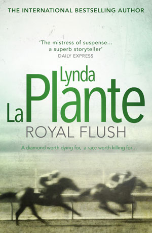 Royal Flush by Lynda La Plante book cover