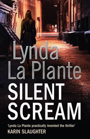 Silent Scream by Lynda La Plante book cover