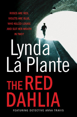The Red Dahlia by Lynda La Plante book cover