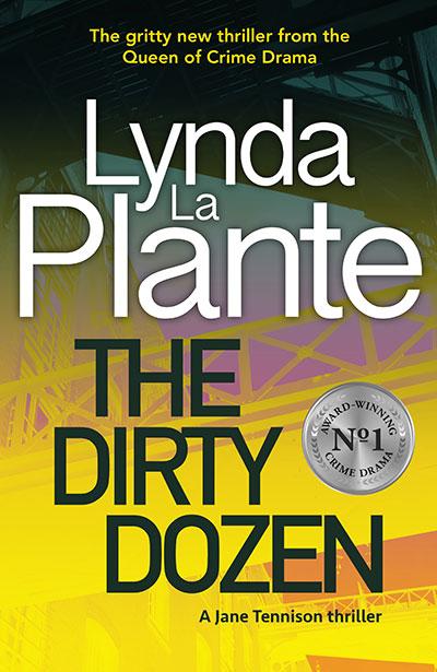 The Dirty Dozen by Lynda La Plante book cover