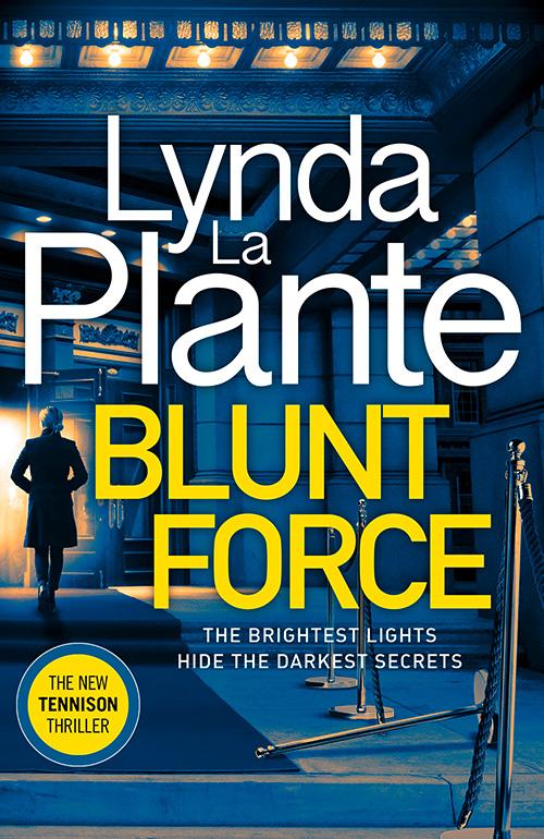 Blunt Force by Lynda La Plante book cover