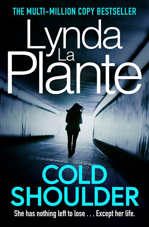 Cold Shoulder by Lynda La Plante book cover