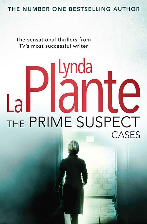 the Prime Suspect Cases by Lynda La Plante book cover