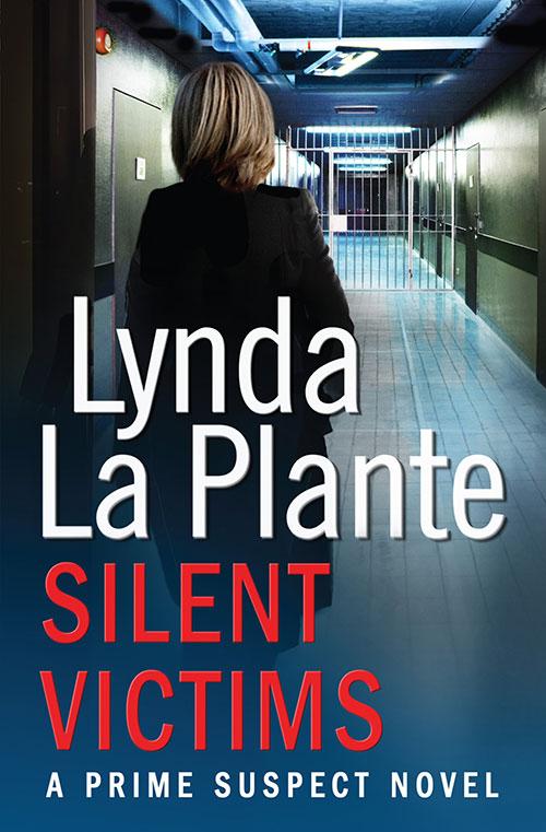 Prime Suspect 3: Silent Victims by Lynda La Plante book cover