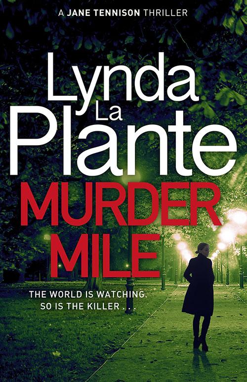 Murder Mile by Lynda La Plante book cover