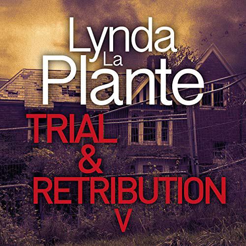 Trial and Retribution Book 5